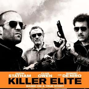 Killer Elite is listed (or ranked) 17 on the list The Best Jason Statham Movies of All Time, Ranked