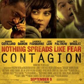 Contagion is listed (or ranked) 20 on the list The Best Thrillers Of The 2010s Decade