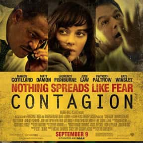 Contagion is listed (or ranked) 8 on the list The Greatest Disaster Movies of All Time