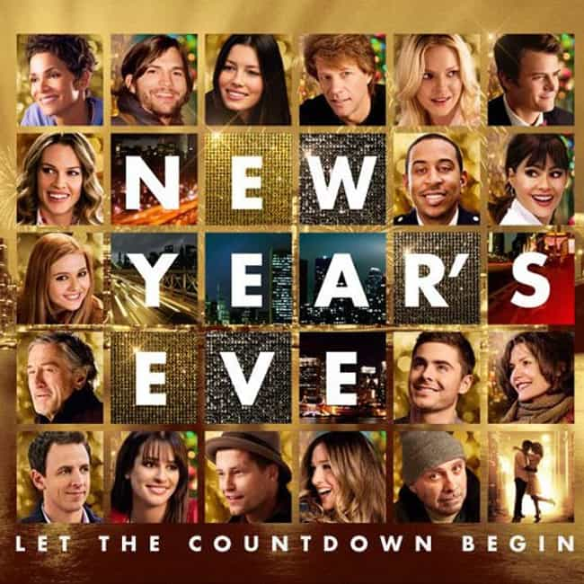 New Year's Eve is listed (or ranked) 3 on the list Bad Movies That Had Great Casts