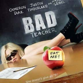 Bad Teacher is listed (or ranked) 7 on the list The Best Cameron Diaz Movies