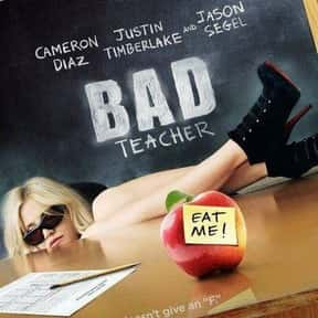 Bad Teacher is listed (or ranked) 5 on the list The Funniest Movies About Teachers