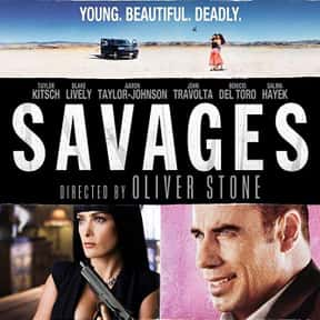 Savages is listed (or ranked) 6 on the list The Best Action Movies to Watch on Uppers