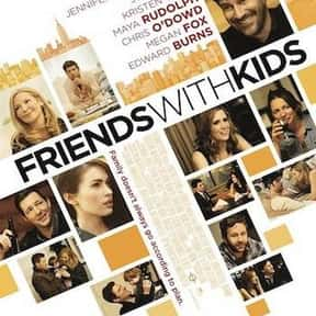 Friends with Kids is listed (or ranked) 11 on the list The Funniest Movies About Parenting