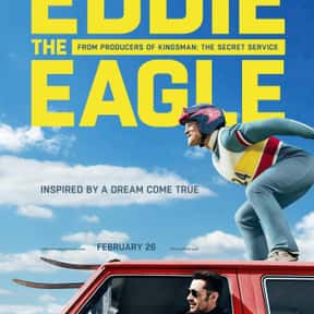 Eddie the Eagle is listed (or ranked) 11 on the list The Best Movies No One Saw in 2016