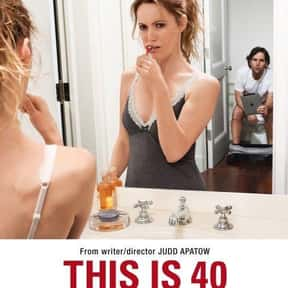 This Is 40 is listed (or ranked) 2 on the list The Best Movies About a Midlife Crisis in Women