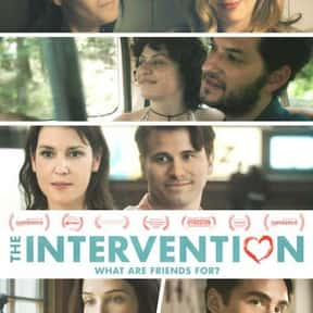 The Intervention is listed (or ranked) 22 on the list The Best Movies About a Midlife Crisis in Women