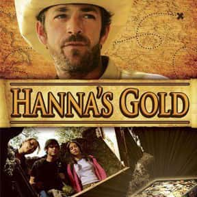 Hanna's Gold is listed (or ranked) 15 on the list The Best Luke Perry Movies