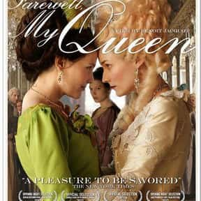 Farewell, My Queen is listed (or ranked) 18 on the list The Best Period Movies Set in the 18th Century