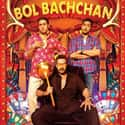 Bol Bachchan is listed (or ranked) 18 on the list The Best Hindi Comedy Movies of All Time
