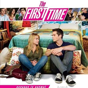 The First Time is listed (or ranked) 9 on the list The Best Teen Romance Movies