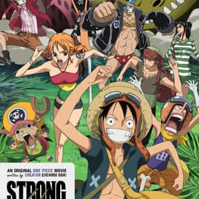 One Piece Film: Strong World is listed (or ranked) 20 on the list The Best PG-13 Anime Movies