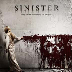Sinister is listed (or ranked) 19 on the list The Scariest Movies Ever Made