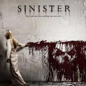 Sinister is listed (or ranked) 2 on the list The Best Horror Movies of the 21st Century