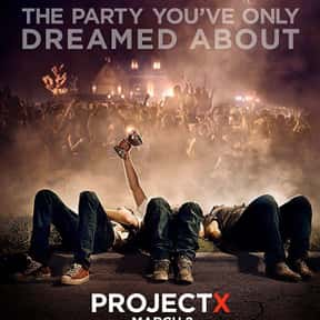 Project X is listed (or ranked) 3 on the list The Greatest Party Movies Ever Made