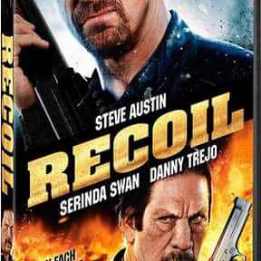 Recoil is listed (or ranked) 17 on the list The Best Danny Trejo Movies