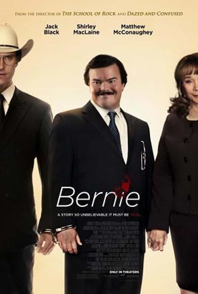Bernie is listed (or ranked) 4 on the list 12 Films Featuring Local and Unknown Actors