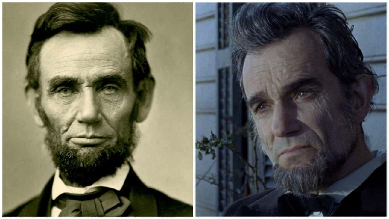 Abraham Lincoln - Daniel Day-L is listed (or ranked) 3 on the list The Real People Who Inspired Biopics Vs. The Actors Who Played Them