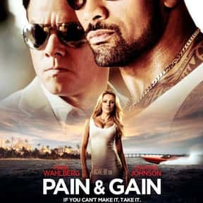 Pain & Gain is listed (or ranked) 19 on the list Great Movies So Patriotic, They Are Basically American Propaganda