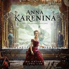 Anna Karenina is listed (or ranked) 20 on the list The Best Movies About Infidelity
