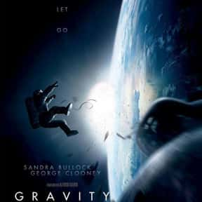 Gravity is listed (or ranked) 8 on the list The Best Sandra Bullock Movies