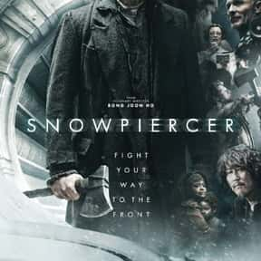 Snowpiercer is listed (or ranked) 25 on the list The 35+ Greatest Dystopian Action Movies