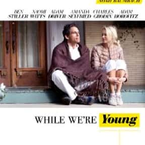 While We're Young is listed (or ranked) 25 on the list The Best Movies About Having A Midlife Crisis