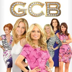 GCB is listed (or ranked) 13 on the list The Best TV Shows Set In Texas