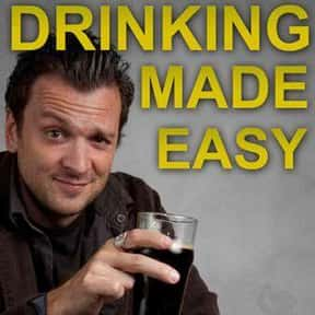 Drinking Made Easy is listed (or ranked) 3 on the list The Best HDNet TV Shows