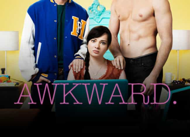 Awkward. is listed (or ranked) 3 on the list What to Watch If You Love 'Friday Night Lights'