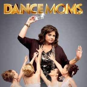 Dance Moms is listed (or ranked) 18 on the list The Best Current TV Shows You Love to Hate