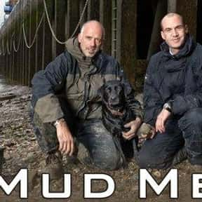 Mud Men is listed (or ranked) 12 on the list TV Shows That Should Be Canceled