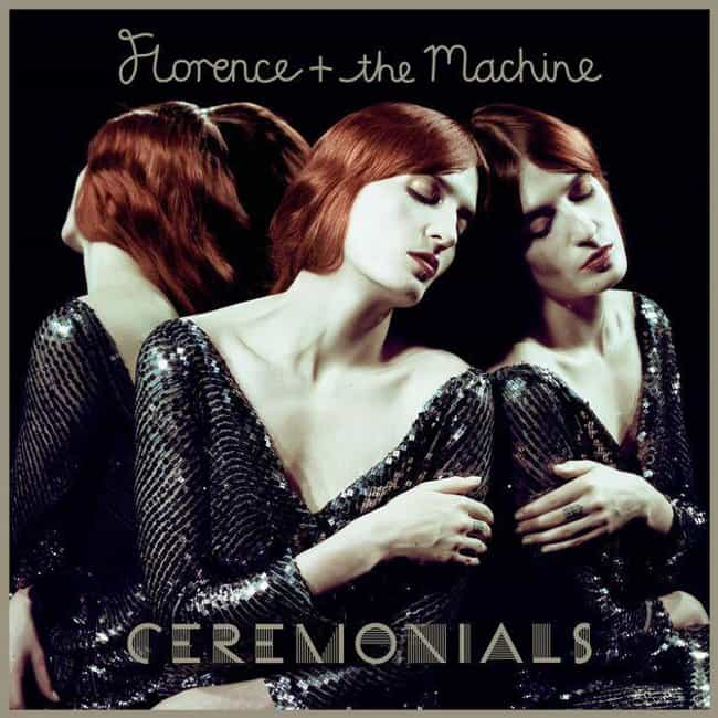 Ceremonials is listed (or ranked) 2 on the list The Best Florence and the Machine Albums, Ranked