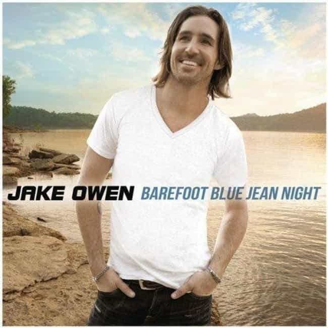 Barefoot Blue Jean Night is listed (or ranked) 2 on the list The Best Jake Owen Albums, Ranked