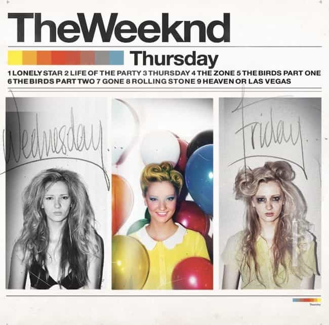 Thursday is listed (or ranked) 4 on the list The Best The Weeknd Albums And Mixtapes, Ranked