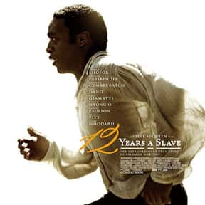 12 Years a Slave is listed (or ranked) 20 on the list The Best Movies You Never Want to Watch Again