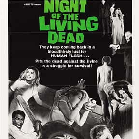 Night of the Living Dead is listed (or ranked) 9 on the list The Best B Movies of All Time