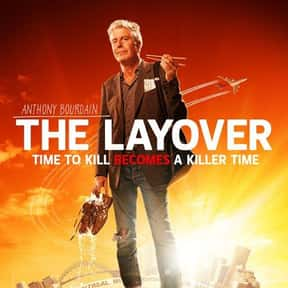 The Layover is listed (or ranked) 11 on the list The Best Food Travelogue TV Shows
