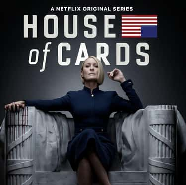 House of Cards is listed (or ranked) 1 on the list What To Watch If You Love 'The West Wing'