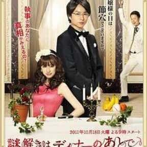Nazotoki wa Dinner no Ato de is listed (or ranked) 13 on the list The Best Japanese Television Drama TV Shows