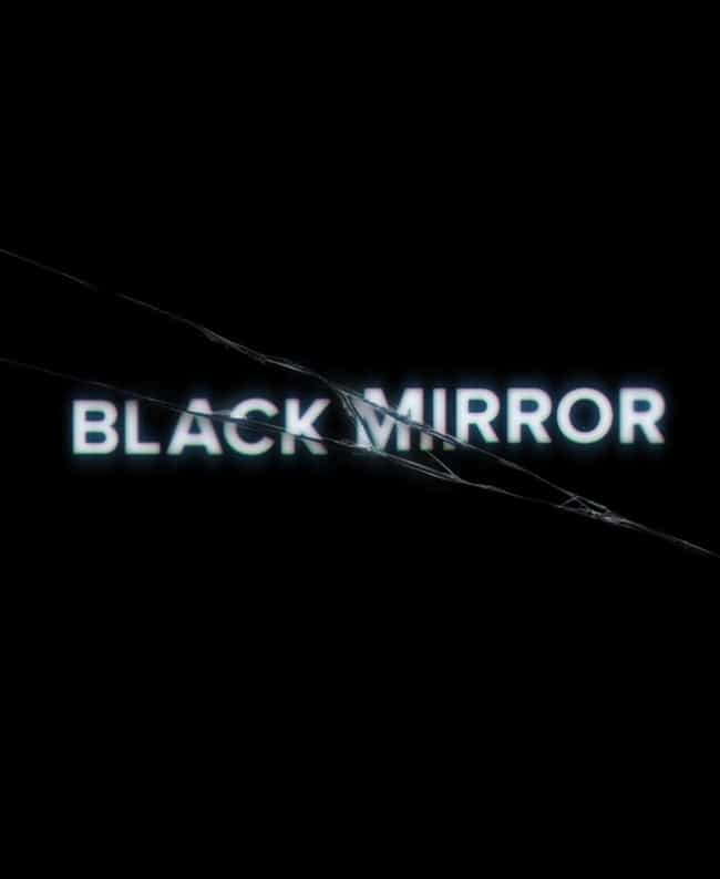 Black Mirror is listed (or ranked) 1 on the list What to Watch If You Love Altered Carbon