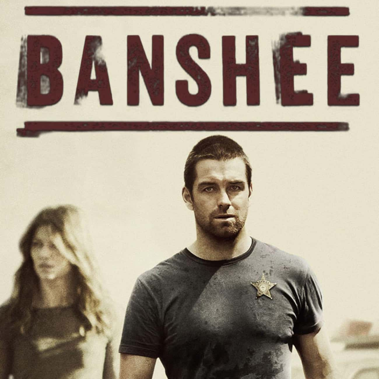 Banshee is listed (or ranked) 4 on the list What To Watch If You Love 'Longmire'