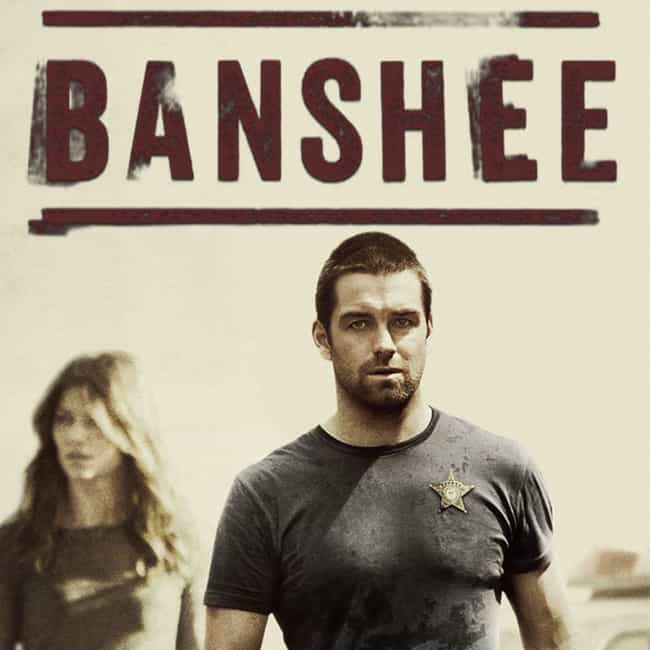 Banshee is listed (or ranked) 2 on the list What to Watch If You Love 'Ray Donovan'