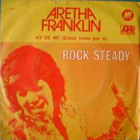 Rock Steady is listed (or ranked) 14 on the list The Greatest Soul Songs by One-Hit Wonders