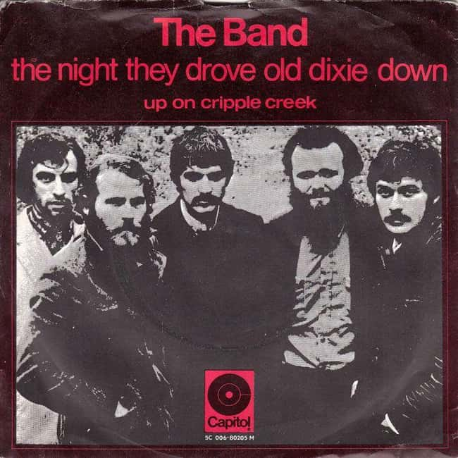 The Night They Drove Old Dixie is listed (or ranked) 11 on the list Songs About Historical Events That Are Surprisingly Accurate