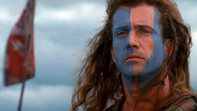 Braveheart is listed (or ranked) 1 on the list Historical Movies Where The 'Hero' Is The Wrong Person