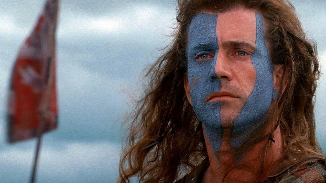 Braveheart is listed (or ranked) 3 on the list These Are The Most Historically Inaccurate Movies Of All Time