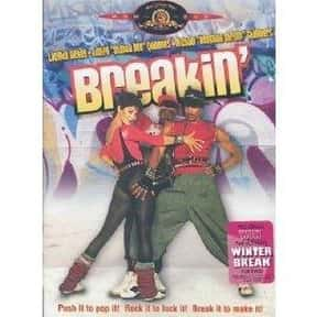 Breakin' is listed (or ranked) 2 on the list The Best Breakdancing Movies