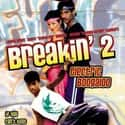 Breakin' 2: Electric Boogaloo is listed (or ranked) 6 on the list The Best Breakdancing Movies