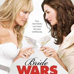 Bride Wars is listed (or ranked) 16 on the list The Best Wedding Movies